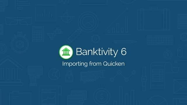 Banktivity 6: Importing From Quicken Software Tutorial Video